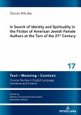 In Search of Identity and Spirituality in the Fiction of American Jewish Female Authors at the Turn of the 21st Century