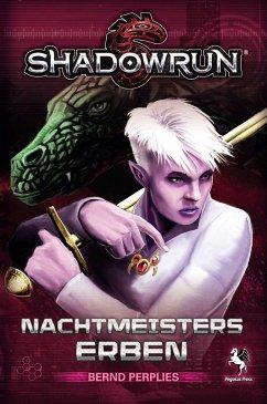 Shadowrun, Nachtmeisters Erben - Perplies, Bernd