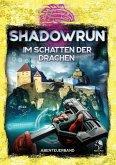 Shadowrun: Im Schatten der Drachen (ADL-Abenteueranthologie)