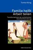 Familie heißt Arbeit teilen (eBook, PDF)