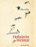 Louise, Hofnärrin zu Weimar (eBook, ePUB)