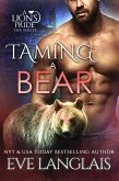 Taming a Bear (A Lion's Pride, #11) (eBook, ePUB)