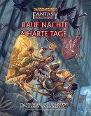 Warhammer Fantasy-Rollenspiel Raue Nächte & Harte Tage