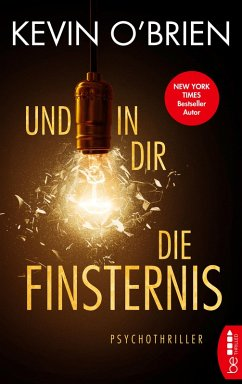 Und in dir die Finsternis (eBook, ePUB) - O'Brien, Kevin