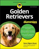 Golden Retrievers For Dummies (eBook, PDF)