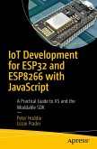 IoT Development for ESP32 and ESP8266 with JavaScript (eBook, PDF)