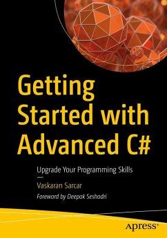 Getting Started with Advanced C# (eBook, PDF) - Sarcar, Vaskaran