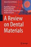 A Review on Dental Materials (eBook, PDF)