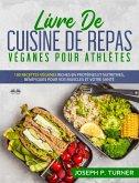 Livre De Cuisine De Repas Véganes Pour Athlètes (eBook, ePUB)