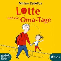 Lotte und die Oma-Tage (MP3-Download) - Zedelius, Miriam