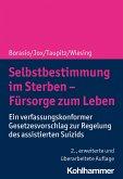 Selbstbestimmung im Sterben - Fürsorge zum Leben (eBook, PDF)