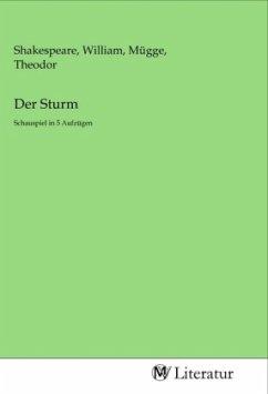 Der Sturm - Herausgegeben von Shakespeare, William Mügge, Theodor