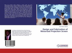 Design and Fabrication of Motorized Projection Screen