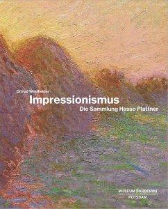 Impressionismus - Westheider, Ortrud