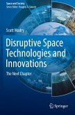 Disruptive Space Technologies and Innovations