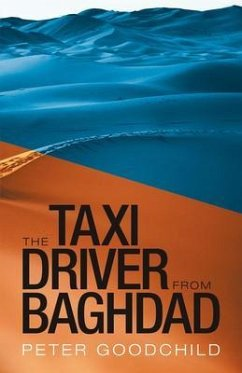 The Taxi Driver from Baghdad (eBook, ePUB) - Goodchild, Peter