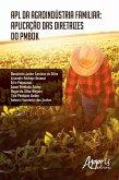 Apl da Agroindústria Familiar: Aplicação das Diretrizes do Pmbok (eBook, ePUB)