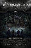Die Totenbändiger - Band 8: Das Herrenhaus (eBook, ePUB)