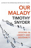 Our Malady (eBook, ePUB)