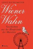 Wiener Wahn (eBook, ePUB)