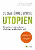 Sozial-ökologische Utopien (eBook, PDF)