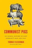 Communist Pigs (eBook, ePUB)