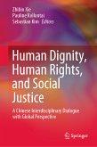 Human Dignity, Human Rights, and Social Justice (eBook, PDF)