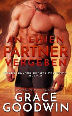 An einen Partner vergeben (eBook, ePUB) - Goodwin, Grace