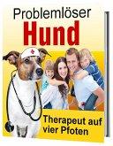 Problemlöser Hund (eBook, ePUB)