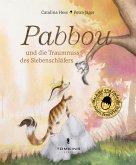 Pabbou und die Traumnuss des Siebenschläfers