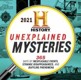 2021 History Channel Unexplained Mysteries Boxed Calendar: 365 Days of Inexplicable Events, Strange Disappearances, and Baffling Phenomena