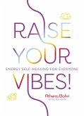 Raise Your Vibes!