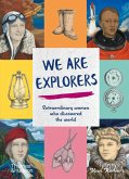 We Are Explorers