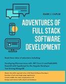 Adventures Of Full Stack Software Development