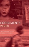 Experiments in Skin: Race and Beauty in the Shadows of Vietnam