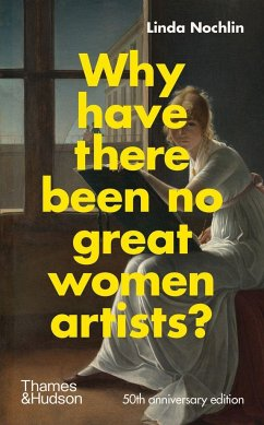 Why Have There Been No Great Women Artists? - Nochlin, Linda
