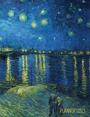 Van Gogh Art Planner 2021: Starry Night Over the Rhone Organizer Calendar Year January - December 2021 (12 Months) Large Artistic Monthly Weekly