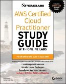 Aws Certified Cloud Practitioner Study Guide with Online Labs: Foundational (Clf-C01) Exam