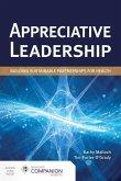 Appreciative Leadership: Building Sustainable Partnerships for Health: Building Sustainable Partnerships for Health