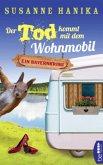 Der Tod kommt mit dem Wohnmobil / Sofia und die Hirschgrund-Morde Bd.1