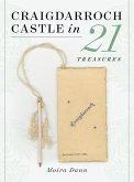 Craigdarroch Castle in 21 Treasures