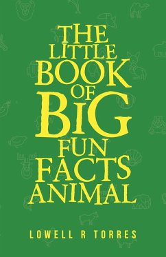 The Little Book of Big Fun Animal Facts