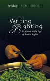Writing and Righting: Literature in the Age of Human Rights