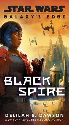 Galaxy S Edge Black Spire Star Wars Von Delilah S Dawson Englisches Buch Bücher De
