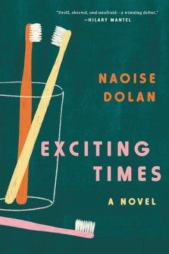 Exciting Times - Dolan, Naoise