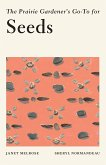 The Prairie Gardener's Go-To for Seeds