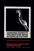 Gendered Domestic Violence and Abuse in Popular Culture