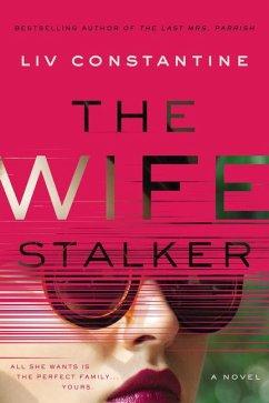 The Wife Stalker - Constantine, Liv