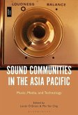 Sound Communities in the Asia Pacific: Music, Media, and Technology