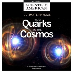Ultimate Physics: From Quarks to the Cosmos - Scientific American